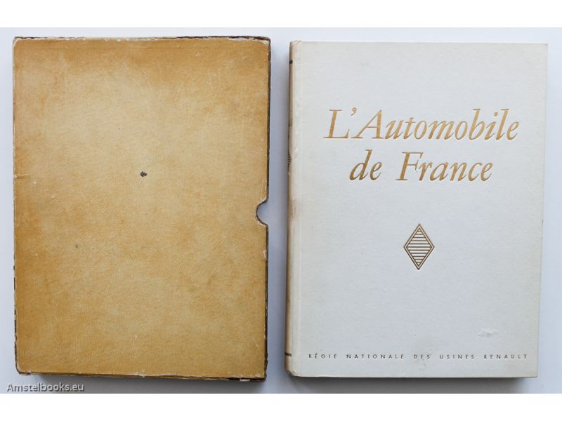 L'automobile en France,by Jules Romain / Robert Doisneau / Pierre Jahan / Nora Dumas / Willy Ronis, a.o.