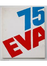 75 EVA,by Eva Besnyo / Tineke de Ruiter / Yara Brusse