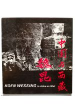 Koen Wessing in China en Tibet ,by Koen Wessing