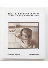 El Lissitzky: Jenseits der Abstraktion,by El Lissitzky / Margarita Tupitsyn